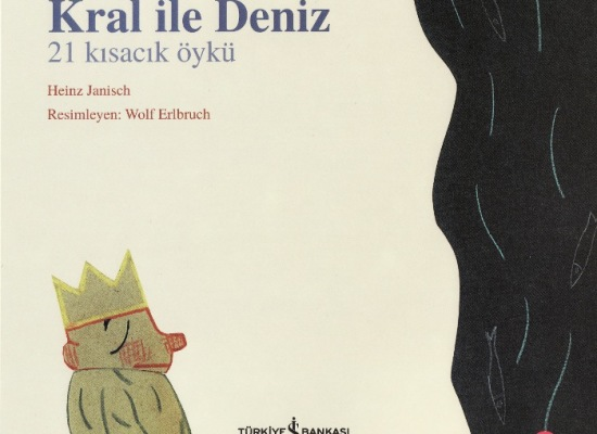 Çocuklar için 21 kısacık öykü: Kral ile Deniz