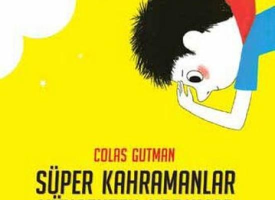 Küçük Kaz Cambaz ve ayrıca bir süper kahraman
