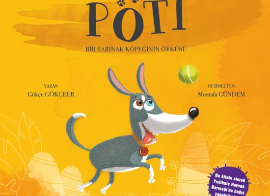 Pöti: Bir Barınak Köpeğinin Öyküsü
